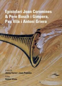 Epistolari Joan Coromines & Pere Bosch i Gimpera, Pau Vila i Antoni Griera.