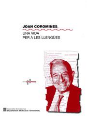 Coromines, Joan. Una vida per a les llengües
