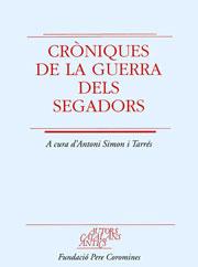 Simon i Tarrés, Antoni. Cròniques de la Guerra dels Segadors.