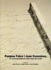 Pompeu Fabra i Joan Coromines. La correspondència dels anys de l'exili. Estudi sobre l'ús del guionet en català i Llistes d'esmenes al «Diccionari general» per Pompeu Fabra