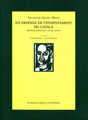 Genís i Bech, Salvador. En defensa de l'ensenyament en català. Articles pedagògics i altres escrits