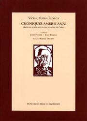Riera i Llorca, Vicenç. Cròniques americanes. Articles publicats en les revistes de l'exili