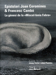 Epistolari Joan Coromines & Francesc Cambó. La gènesi de la «Miscel·lània Fabra»